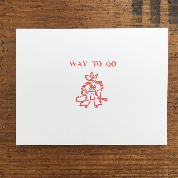 Way to Go Letterpress Card by Heather Ferreira